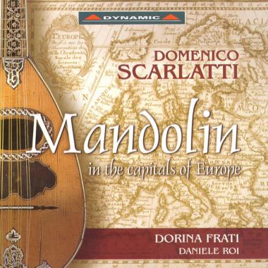 Scarlatti: Mandolin in the capitals of Europe